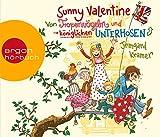 Sunny Valentine: Von Tropenvögeln und königlichen Unterhosen