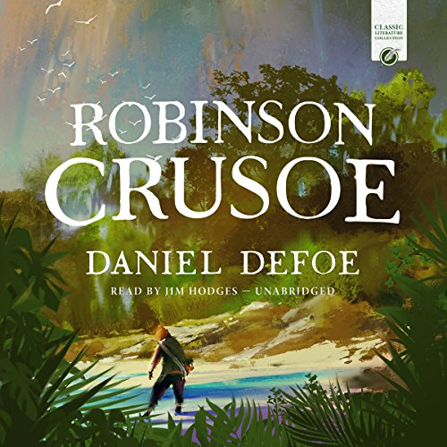 Robinson Crusoe                   By:                                                                                                                                 Daniel Defoe                               Narrated by:                                                                                                                                 Jim Hodges                      Length: 12 hrs and 7 mins     Not rated yet     Overall 0.0