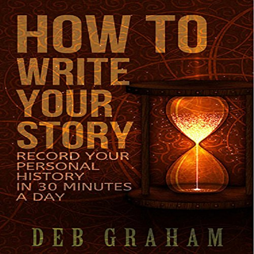 How to Write Your Story audiobook cover art