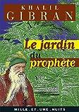 Le Jardin du Prophète - Mille et une nuits - 26/01/2000