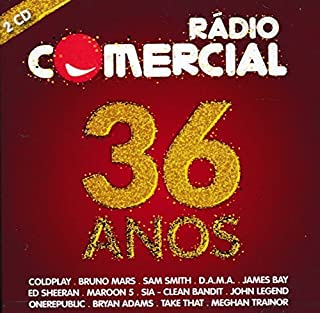 Radio Comercial 36 Anos [2CD] 2015 by Bruno Mars, Sam Smith, D.A.M.A., James Bay, Ed Sheeran, Clean Bandit, John Legend, Tiago Bettencourt Coldplay