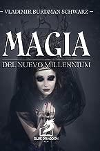Magia Del Nuevo Millennium (Spanish Edition)