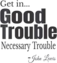 Womens Get In Trouble Good Trouble Necessary Trouble John Lewis: Notebook Planner -6x9 inch Daily Planner Journal, To Do L...