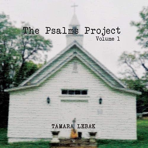 Tamara Lebak - Psalms Project - Vol. 1 2019