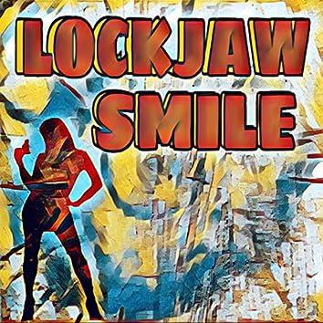 Lockjaw Smile