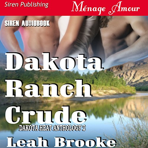 Dakota Ranch Crude audiobook cover art