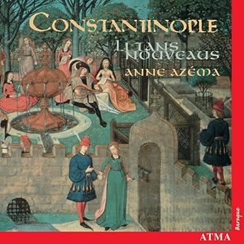 Constantinople: Li Tans Nouveaus