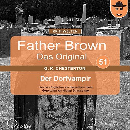Der Dorfvampir (Father Brown - Das Original 51) Titelbild