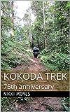 Kokoda Trek: 75th anniversary (English Edition)