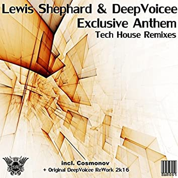 Exclusive Anthem Tech House Remixes
