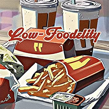 Low-Foodelity