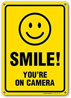 My Sign Center Smile You're on Camera Sign, Area Under Video Surveillance Sign Warning for CCTV Monitoring System, Outdoor Rust-Free Metal, 10