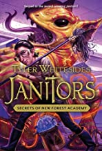 Janitors, Book 2: Secrets of New Forest Academy (Janitors series)