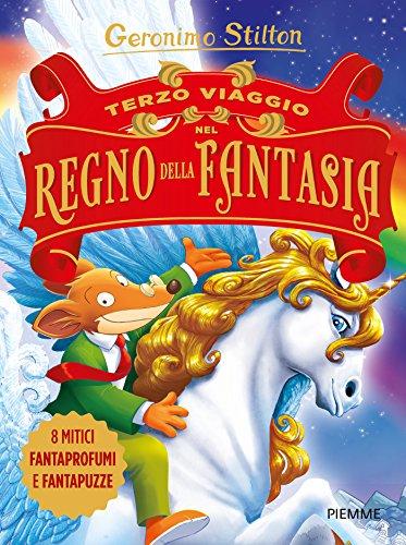 Terzo viaggio nel Regno della Fantasia. Ediz. illustrata