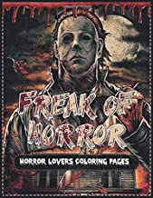 FREAK OF HORROR LOVERS COLORING PAGES: Stress Relief Colouring Pages For Teens, Adults Kids Relaxation With Creepy Freaky ...