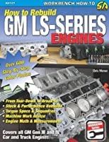 How to Rebuild the GM LS-Series Engines (Sa Design)