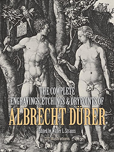 The Complete Engravings, Etchings and Drypoints of Albrecht Dürer (Dover Fine Art, History of Art)