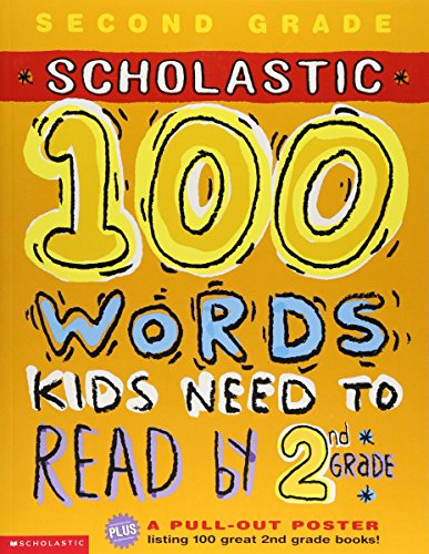 Scholastic 100 Words Kids Need to Read by 2nd Grade 英語 アクティビティブックの詳細を見る