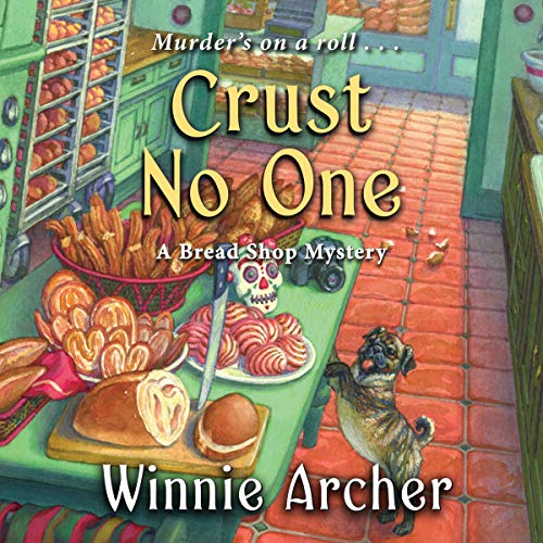 Crust No One audiobook cover art