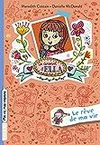 Le journal d'Ella, Tome 04 - Le rêve de ma vie