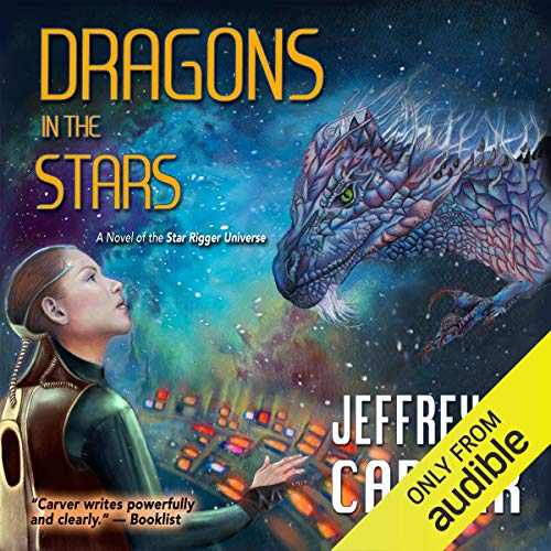 Dragons in the Stars: Star Rigger, Book 2