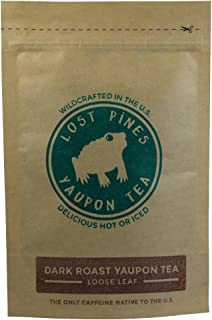 Lost Pines Yaupon Tea • Dark Roast • 4 oz Loose Leaf • Wild Harvested/Beyond Organic • Yaupon is the only caffeinated plant native to North America.