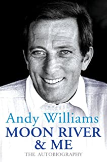 Moon River And Me: The Autobiography (English Edition)