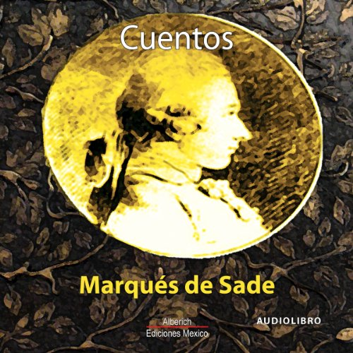 Cuentos del Marques de Sade [Tales of the Marquis de Sade] audiobook cover art