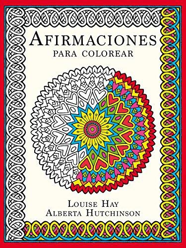 Afirmaciones para colorear (Entorno y bienestar) (Spanish Edition)