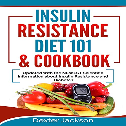 Insulin Resistance Diet 101 & Cookbook audiobook cover art