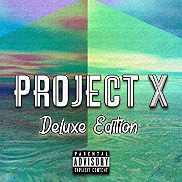 Project X (Deluxe)