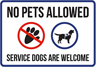 iCandy Products Inc No Pets Allowed Service Dogs are Welcome Disability Business Commercial Safety Warning Small Sign, Plastic, 7.5x10.5