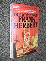 The Worlds of Frank Herbert 0425035026 Book Cover