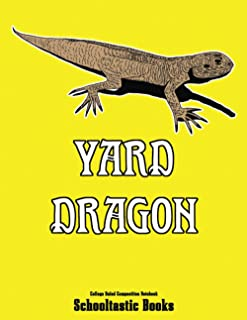 Yard Dragon College Ruled Composition Notebook: 100 Pages 8.5X11 inches Lined Journaling Notetaking Writing Ideas Writers ...