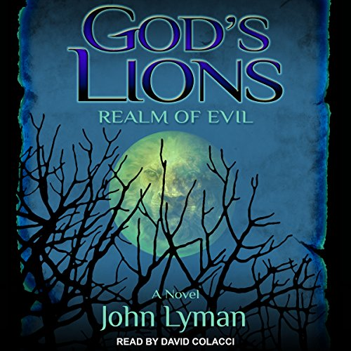God's Lions: Realm of Evil audiobook cover art