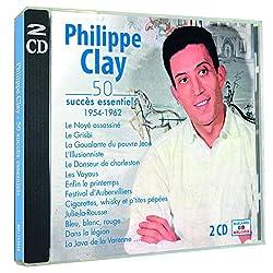 Philippe Clay : 50 succès Essentiels 1954-1962