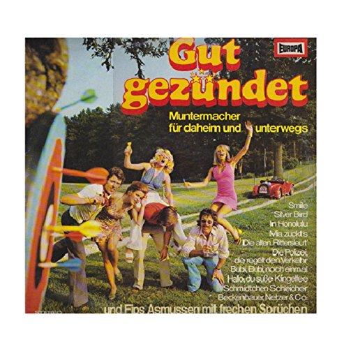 Gut Gezündet: Muntermacher Für Daheim Und Unterwegs [Vinyl-LP 1977] - (P) 1977 eine Miller International Schallplatten GmbH, Quickborn bei Hamburg