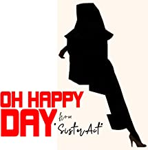 Oh Happy Day (From