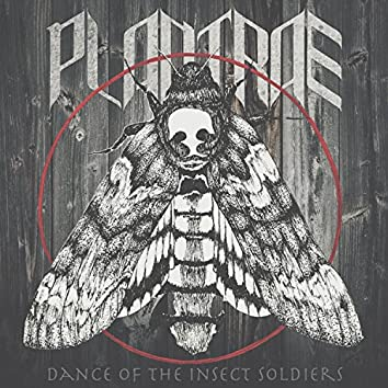 Dance of the Insect Soldiers