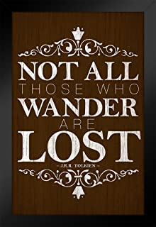 Not All Those Who Wander are Lost Tolkien Wood Art Print Black Wood Framed Poster 14x20
