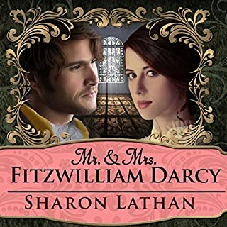 Mr. & Mrs. Fitzwilliam Darcy: Two Shall Become One cover art