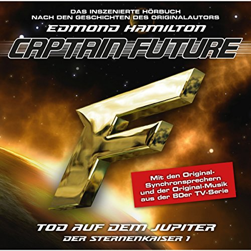 Tod auf dem Jupiter (Captain Future: Der Sternenkaiser 1) Titelbild