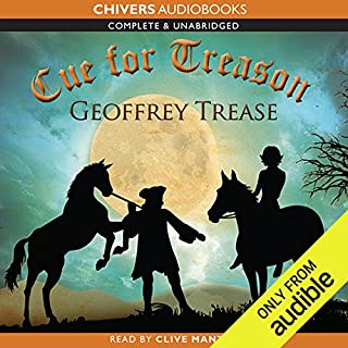 Cue for Treason                   Written by:                                                                                                                                 Geoffrey Trease                               Narrated by:                                                                                                                                 Clive Mantle                      Length: 6 hrs and 46 mins     11 ratings     Overall 4.6