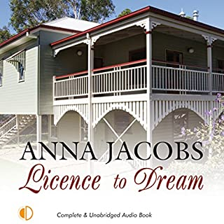 Licence to Dream                   By:                                                                                                                                 Anna Jacobs                               Narrated by:                                                                                                                                 Nicolette McKenzie                      Length: 8 hrs and 21 mins     Not rated yet     Overall 0.0