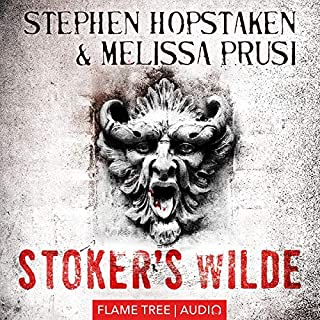 Stoker's Wilde: Fiction Without Frontiers                   By:                                                                                                                                 Steven Hopstaken,                                                                                        Melissa Prusi                               Narrated by:                                                                                                                                 William Hope                      Length: 13 hrs and 52 mins     1 rating     Overall 5.0