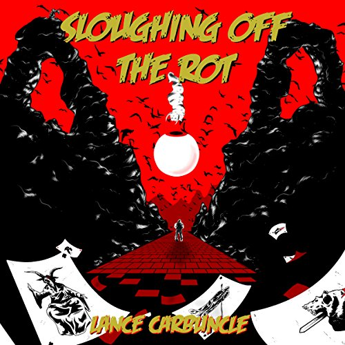 Sloughing Off the Rot audiobook cover art
