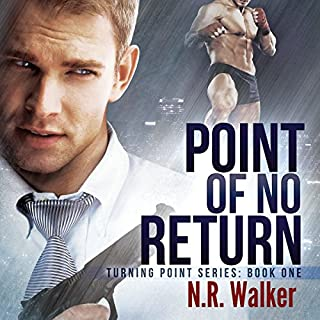 Point of No Return     Turning Point, Book 1              By:                                                                                                                                 N.R. Walker                               Narrated by:                                                                                                                                 Sean Crisden                      Length: 4 hrs and 39 mins     34 ratings     Overall 4.2
