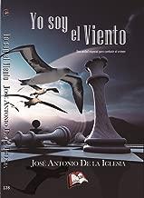 Yo soy el viento (Libros Mablaz nº 138) (Spanish Edition)