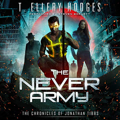 The Never Army Audiobook By T. Ellery Hodges cover art