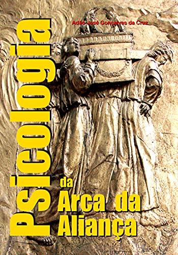 Psicologia da Arca da Aliança (Portuguese Edition)